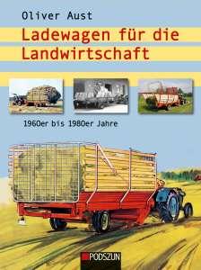 für die Landwirtschaft 1960er bis 1980er Jahre von Oliver Aust