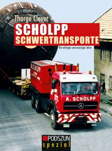 Schlopp Schwertransporte Die achtziger und neunziger Jahre von Thorge Clever