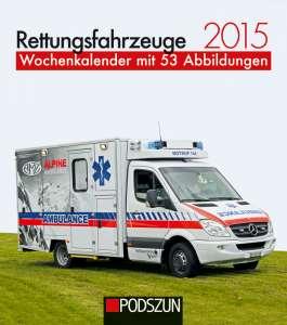 Rettungsfahrzeuge Wochenkalender 2015