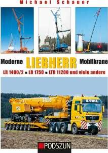 Moderne Liebherr Mobilkrane LR1400/2, LR 1750, LTR 11200 und viele andere