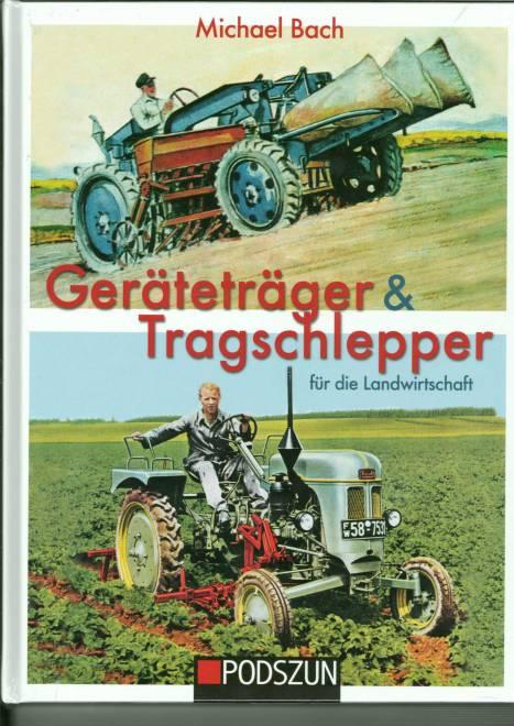 & Tragschlepper für die Landwirtschaft von Michael Bach
