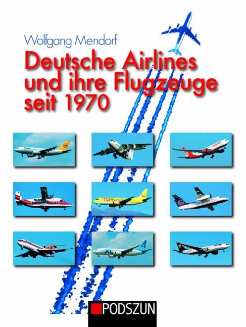 und ihre Flugzeuge seit 1970