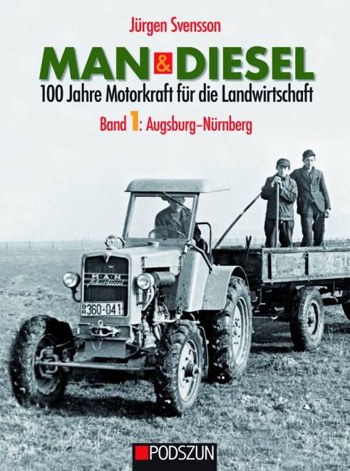 & Diesel 100 Jahre Motorkraft für die Landwirtschaft Band 1