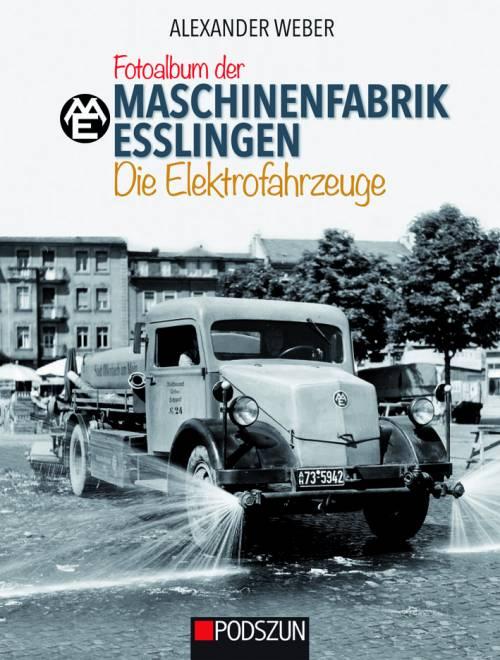 Fotoalbum der Maschinenfabrik Esslingen: Die Elektrofahrzeuge