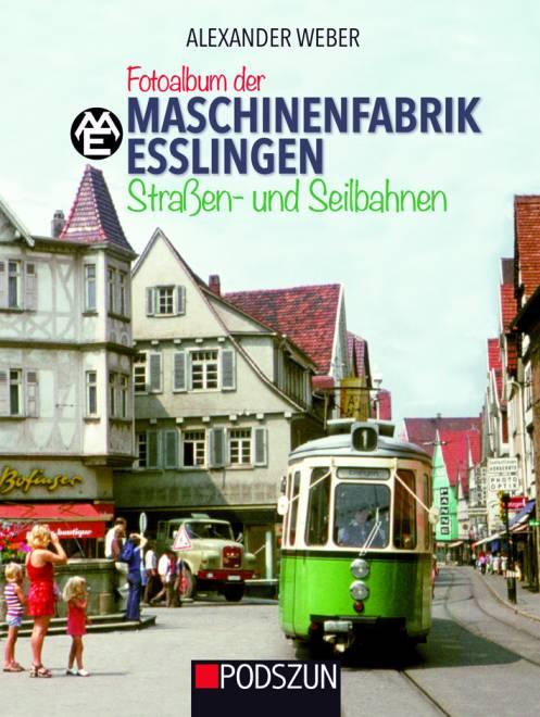 Fotoalbum der Mashinenfabrik Esslingen  von Alexander Weber