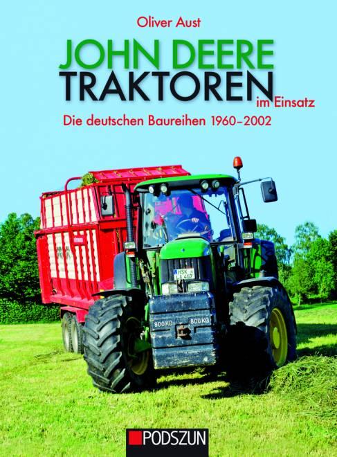 im Einsatz Die deutschen Baureihen 1960-2002 von Oliver Aust