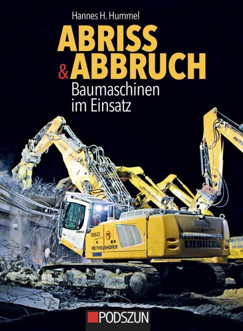 Abriss & Abbruch: Baumaschinen im Einsatz