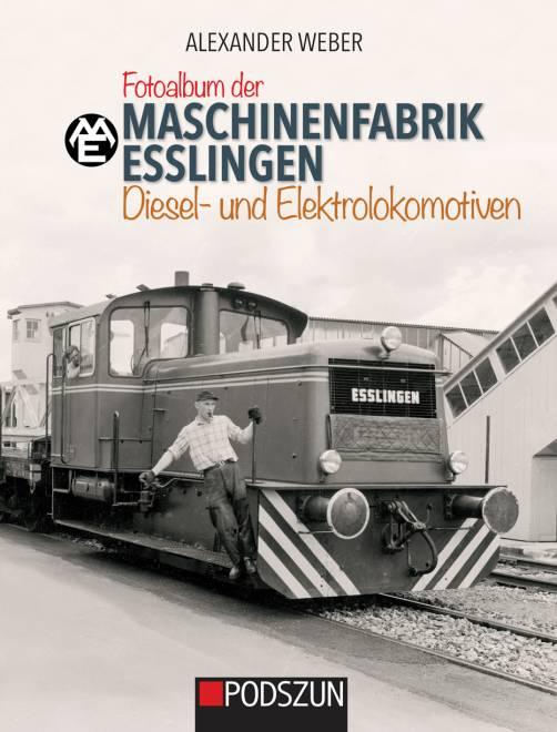Fotoalbum der Maschinenfabrik Esslingen: Diesel- und Elektrolokomotiven