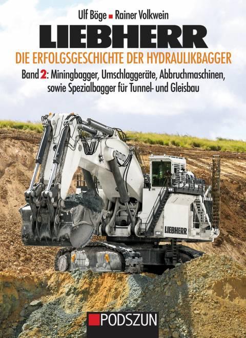 Die Erfolgsgeschichte der Hydraulikbagger Band 2
