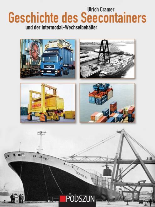 Geschichte des Seecontainers und der Intermodal-Wechselbehälter